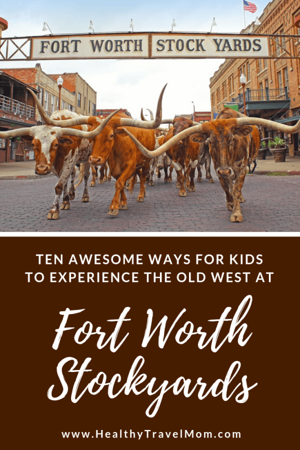 10 Things to Do at the Fort Worth Stockyards with Kids -   17 travel destinations Texas kids ideas