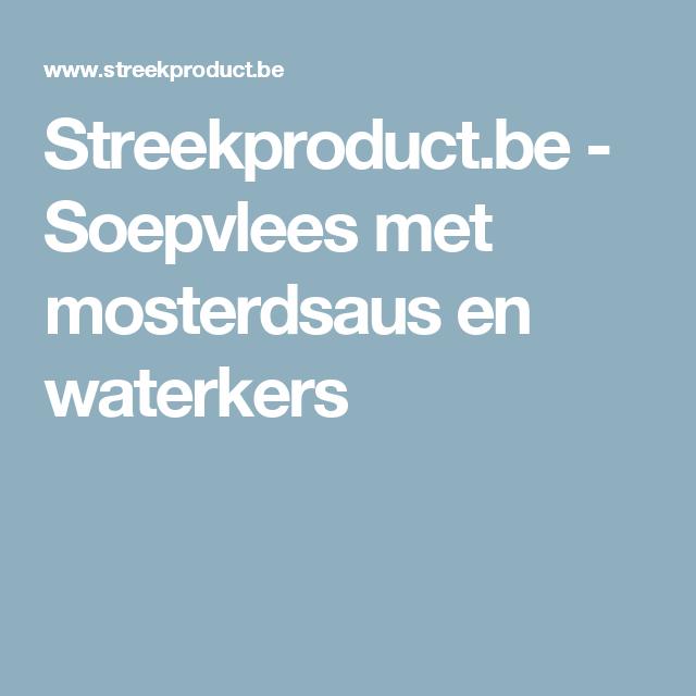 Streekproduct.be - Soepvlees met mosterdsaus en waterkers