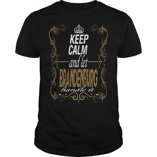 Awesome Tee Let BRANDENBURG handle it T shirts