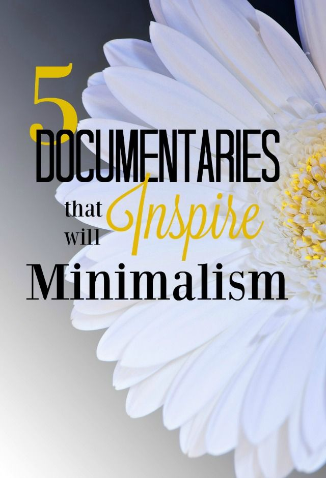 7 Must-See Minimalism Documentaries that Will Completely Change Your Life - MBA sahm