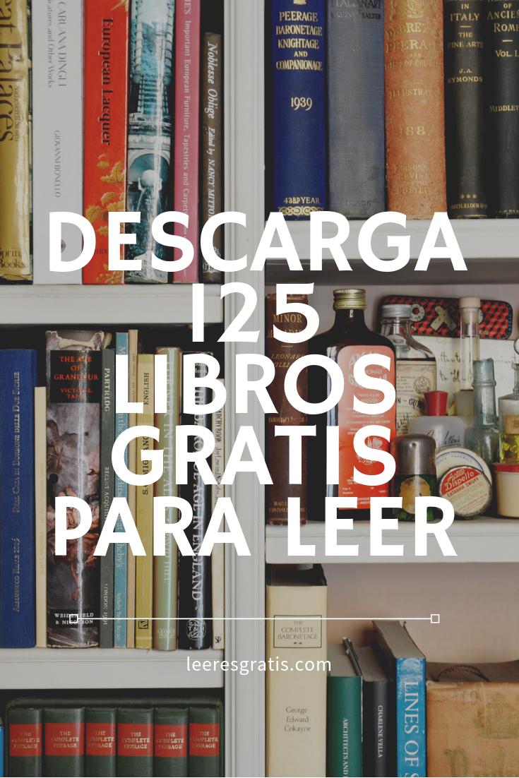 Descarga Libros Gratis Epub Pdf Descarga 125 Libros Gratis Para Leer Libros Español Gratis Libros Gratis Leer Libros Gratis