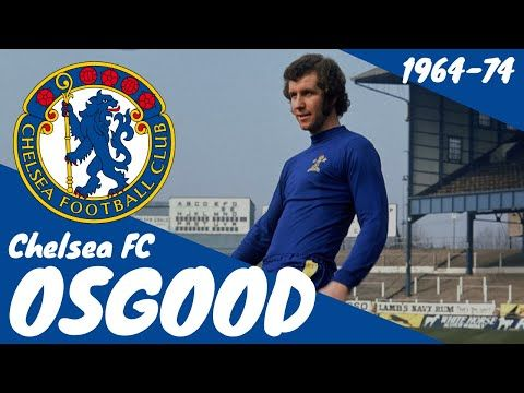 Peter Osgood | Chelsea FC | 1964-1974 - YouTube