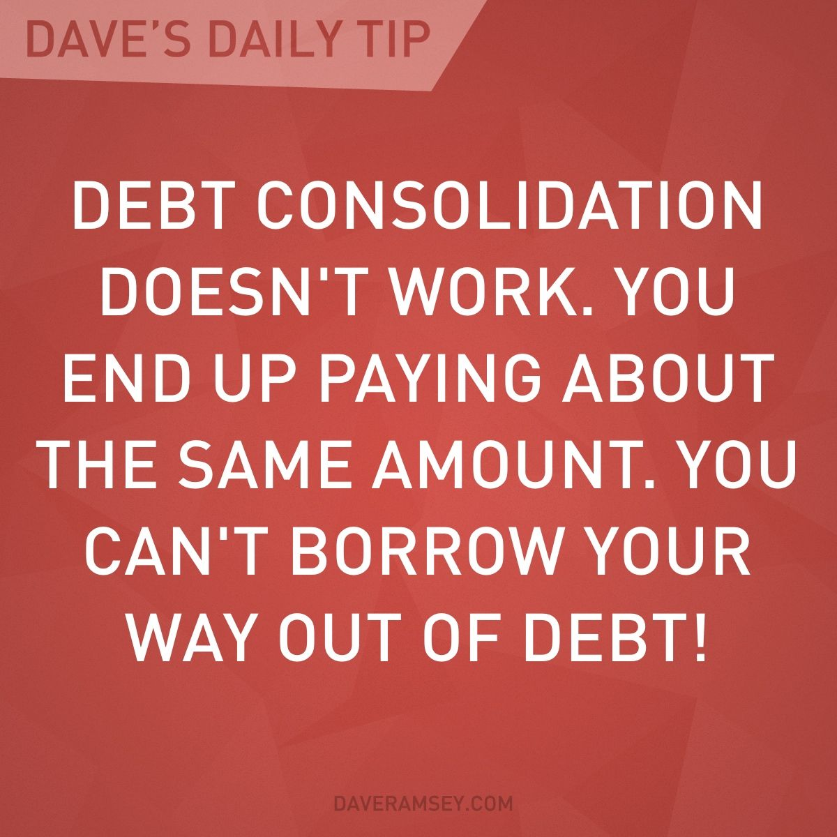 You can't borrow your way out of debt.