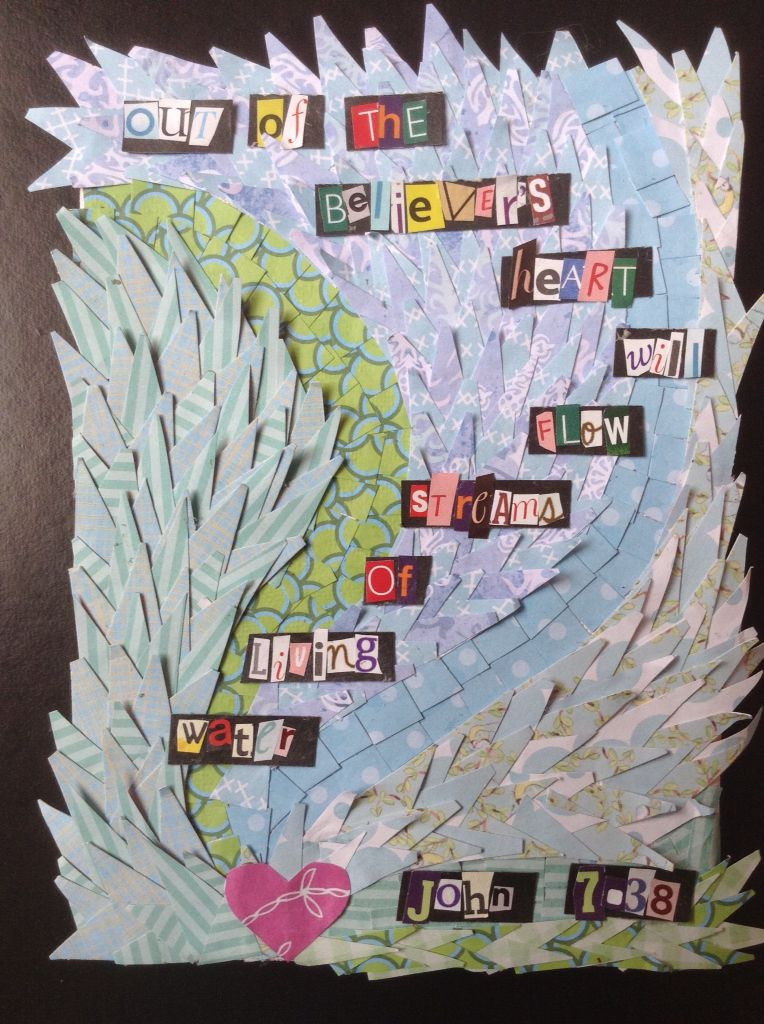 Streams Of Living Water Collage Art Activities Christian Art