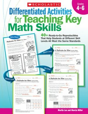 Differentiated Activities Forteaching Key Math Skills Gr 4-6 | This collection of 14 standards-based activities provides exactly the materials teachers need to differentiate math instruction for the range of learners in their classes. | NestLearning.com
