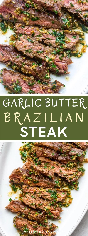 15 Min Garlic Butter Brazilian Steak Recipe Beef Recipes Easy Beef Recipes Beef Dinner