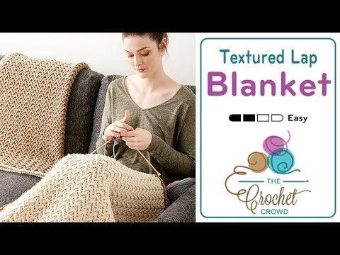 Crochet Textured Lap Blanket Pattern Tutorial The Crochet Crowd