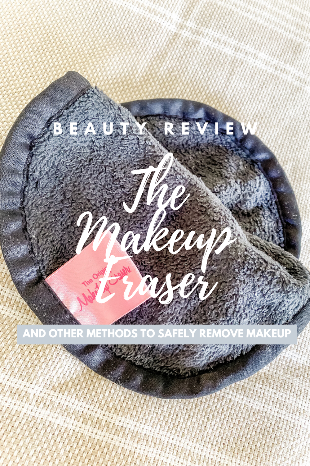 Beauty product review of The Makeup Eraser, and other safe