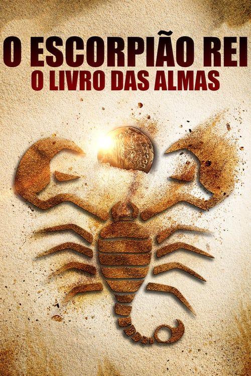 Ver Ahora The Scorpion King Book Of Souls P E L I C U L A Completa