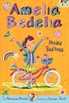 Amelia Bedelia Chapter Book #1: Amelia Bedelia Means Business by Herman Parish, Illustrated by Lynne Avril
