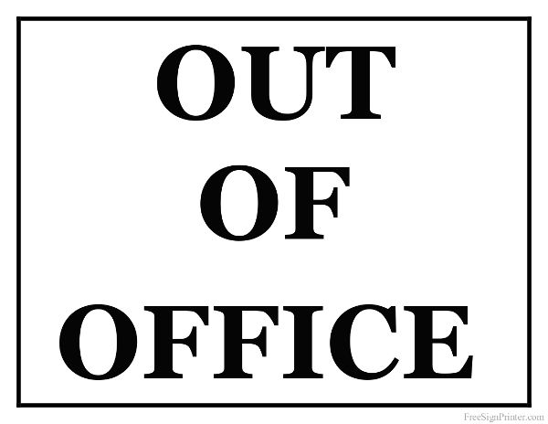 picture about Out of the Office Signs Printable referred to as Printable Out Of Office environment Indicator Office environment Indicators Out of