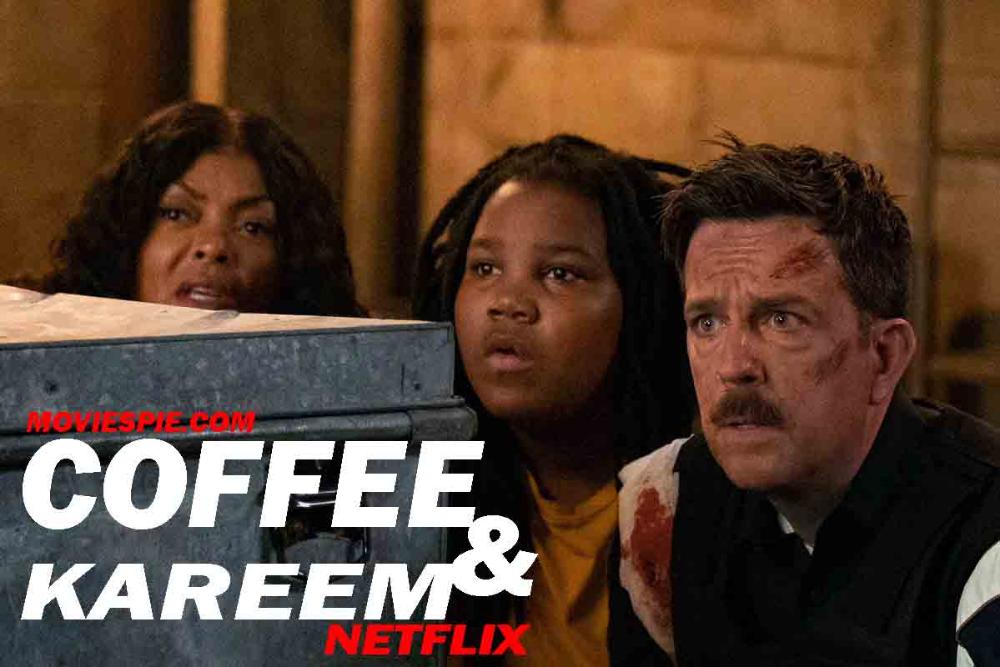 Coffee And Kareem (2020) Netflix Comedy Film Coffee