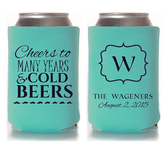 Custom Wedding Koozies: Custom Wedding Koozie Cheers To Many Years And By