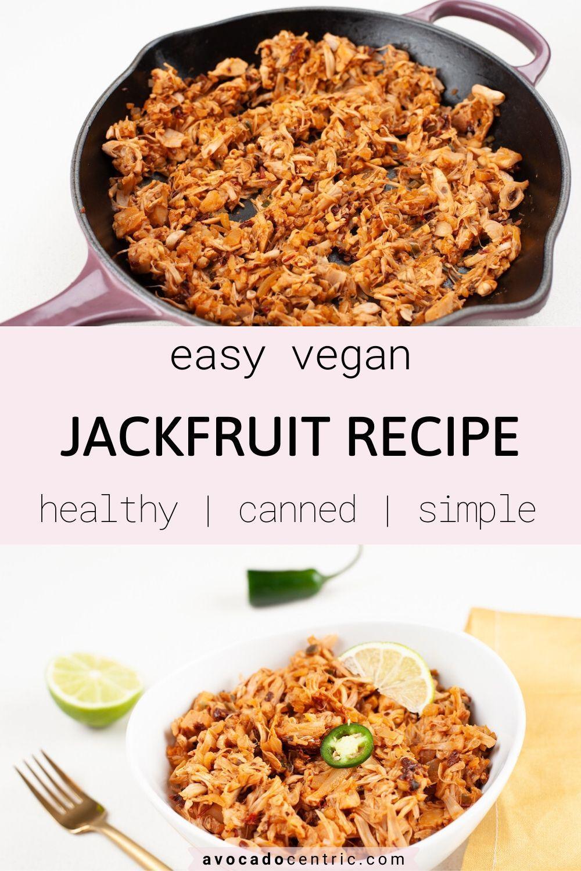 How to cook jackfruit easy vegan avocado centric