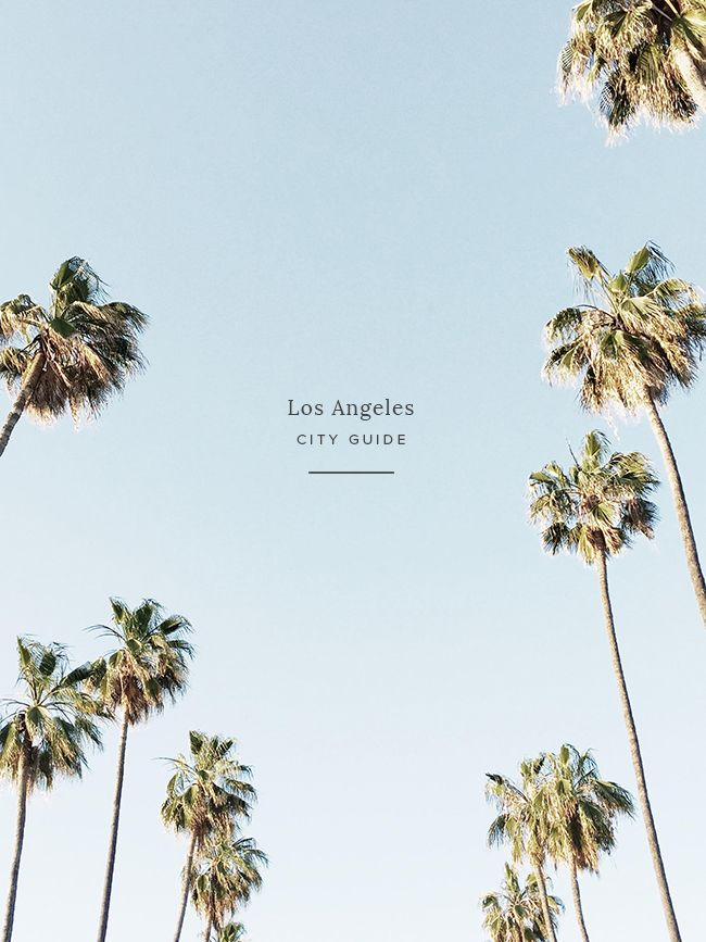 los angeles city guide #la