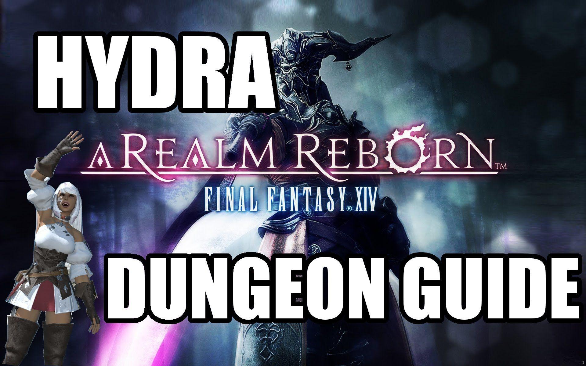 Final Fantasy XIV: A Realm Reborn - Hydra Guide (A Relic