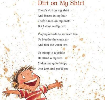 Dirt On My Shirt Poems Pinterest Shirts
