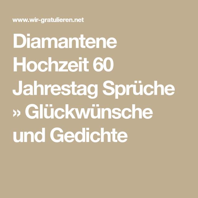 Diamantene Hochzeit 60 Jahrestag Sprüche Glückwünsche Und