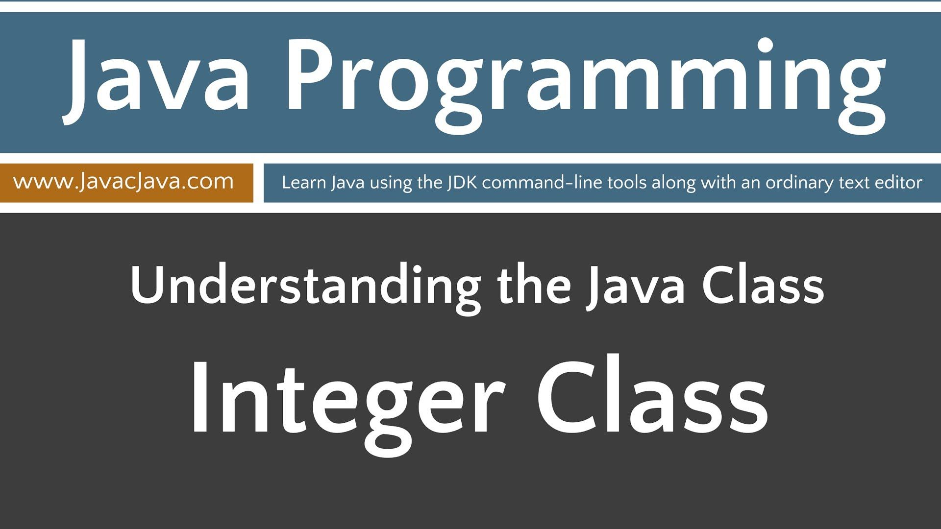 Learn java programming integer class tutorial with