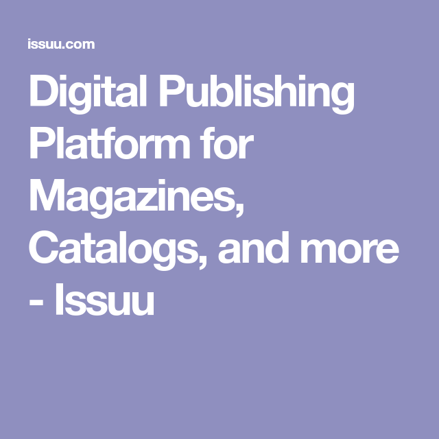 Digital Publishing Platform For Magazines Catalogs And More Issuu Lienzos Lugares