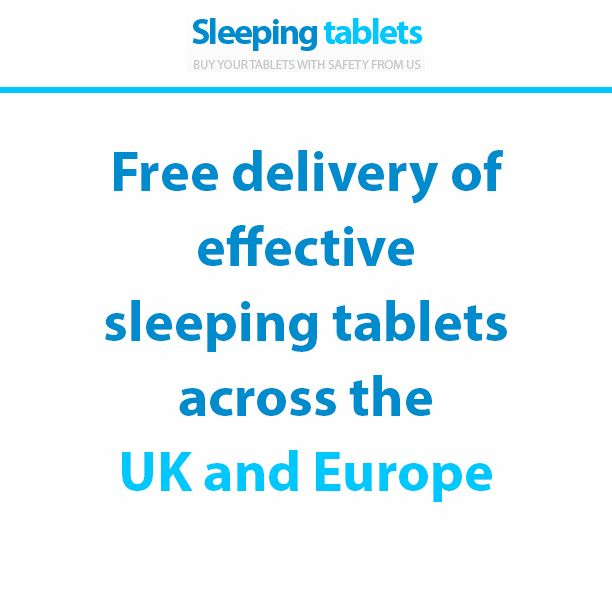Free delivery of effective sleeping tablets across the UK and Europe.