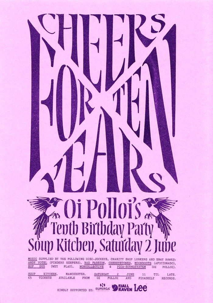 Oi Polloi's Tenth Birthday Party...kindly supported by Lee