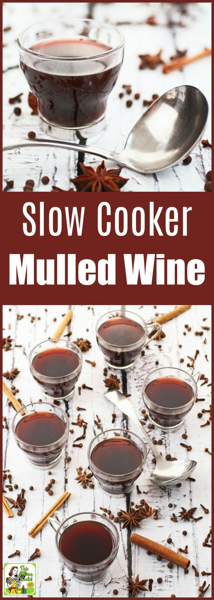 Warm Up With Some Slow Cooker Mulled Wine Wine Recipes Mulled Wine Recipe Mulled Wine Crockpot