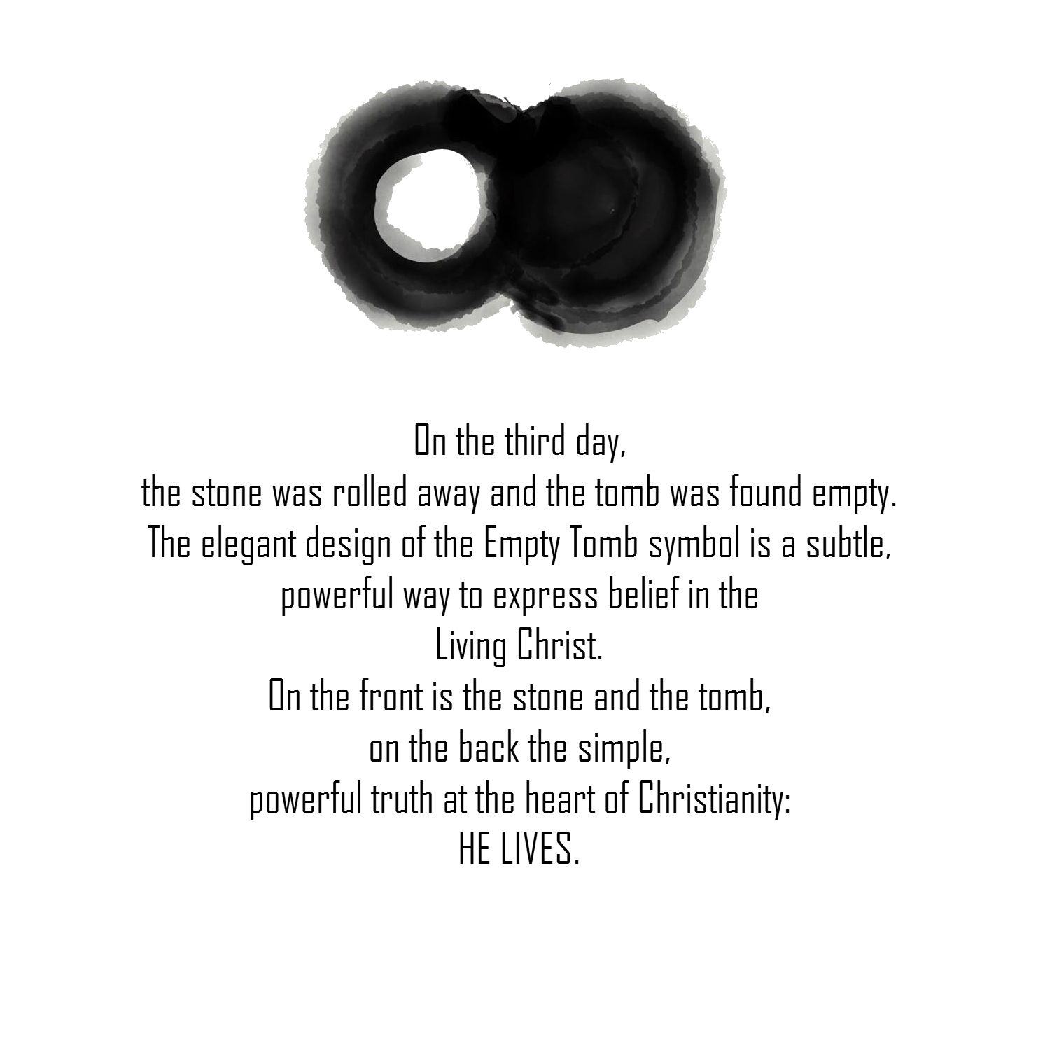 On The Third Day The Stone Was Rolled Away And The Tomb Was Found