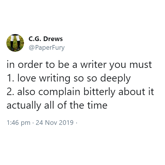 In Order To Be A Writer