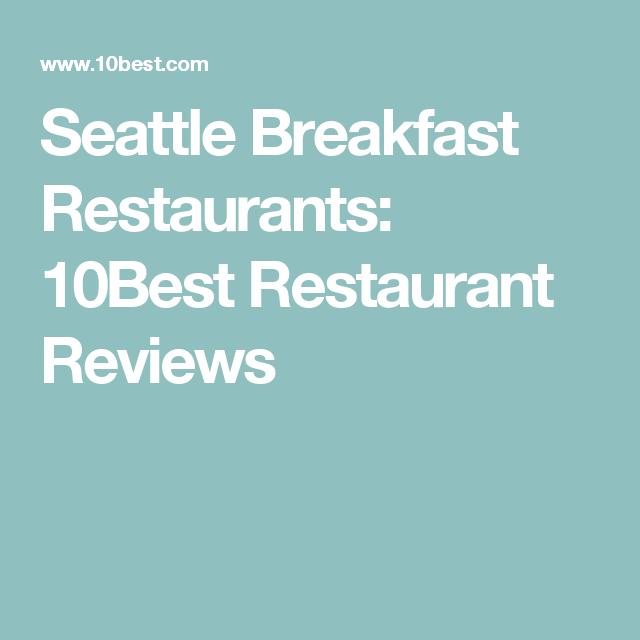Seattle Breakfast Restaurants: 10Best Restaurant Reviews