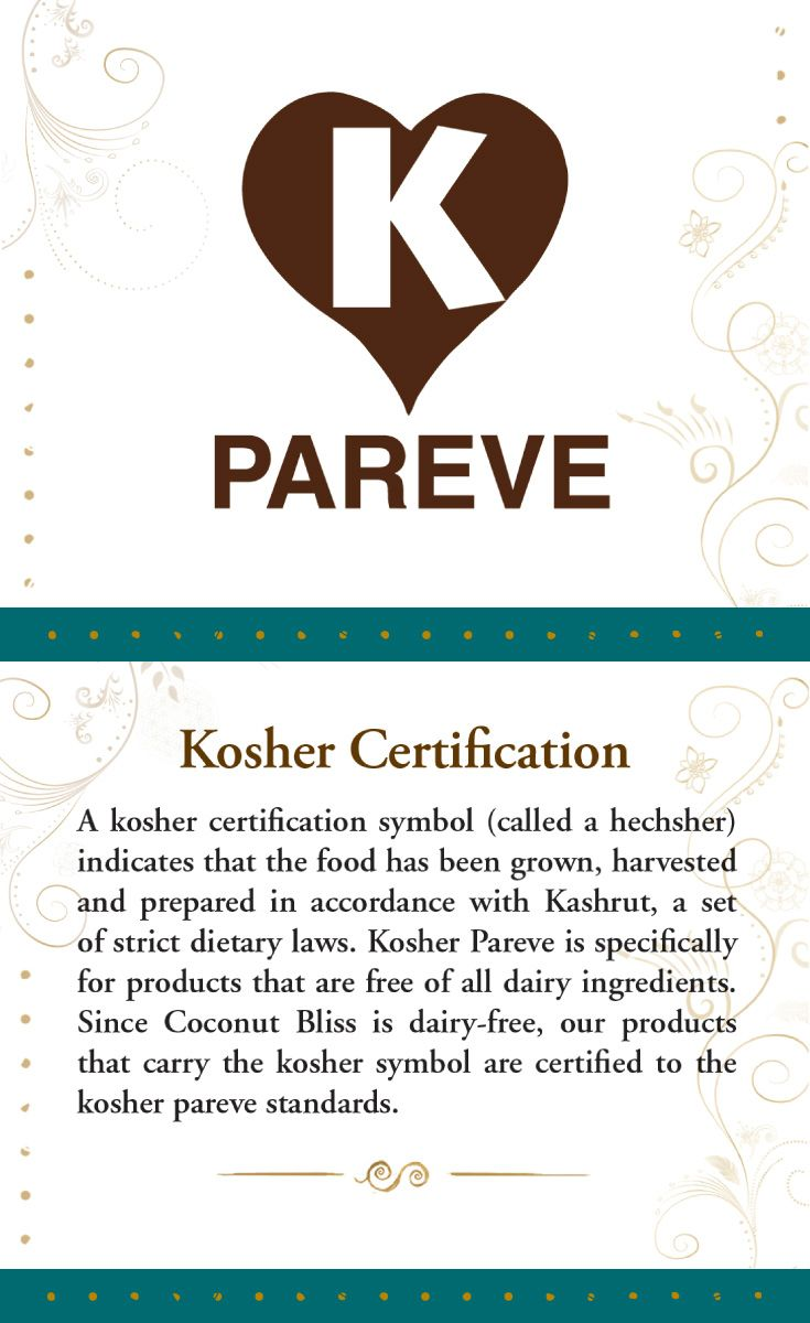 All But 4 Of Our Products Are Certified Kosher Pareve About
