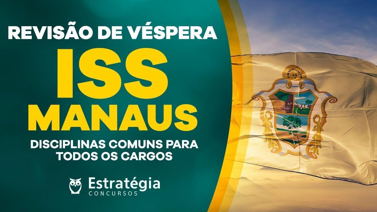 Revisao De Vespera Iss Manaus Auditor Fiscal Tecnico E