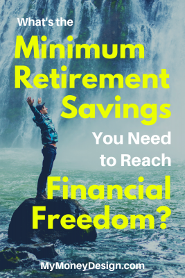 How To Retire By 55 Or Sooner On 50 000 Or Less My Money Design Saving For Retirement Financial Freedom Money Saving Tips