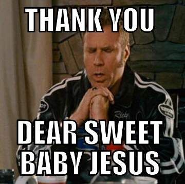 Sweet Baby Jesus - Funny Will Ferrell Meme | Keto quote, Jesus funny, Funny thank  you