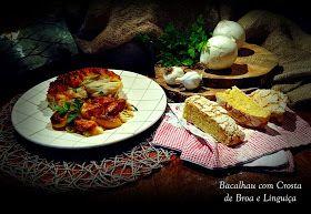 Bacalhau Com Crosta de Broa e Linguiça