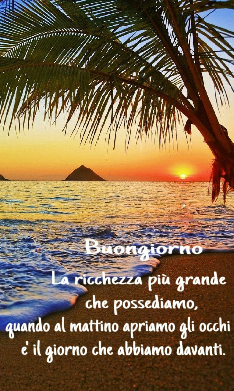 Pin von Loreno Francasi auf meravigliosamente bella  Buongiorno