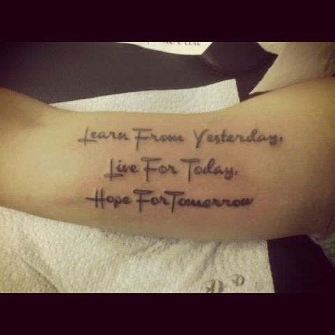 Learn From Yesterday Live For Today Hope For Tomorrow Tattoos