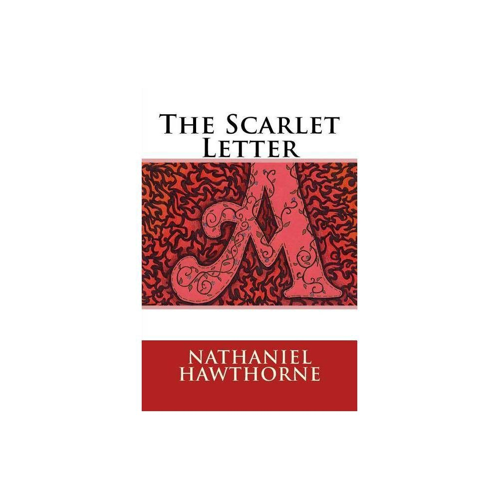 The Scarlet Letter by Nathaniel Hawthorne (Paperback
