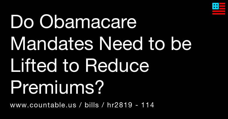 Do Obamacare mandates need to be lifted to reduce premiums ...