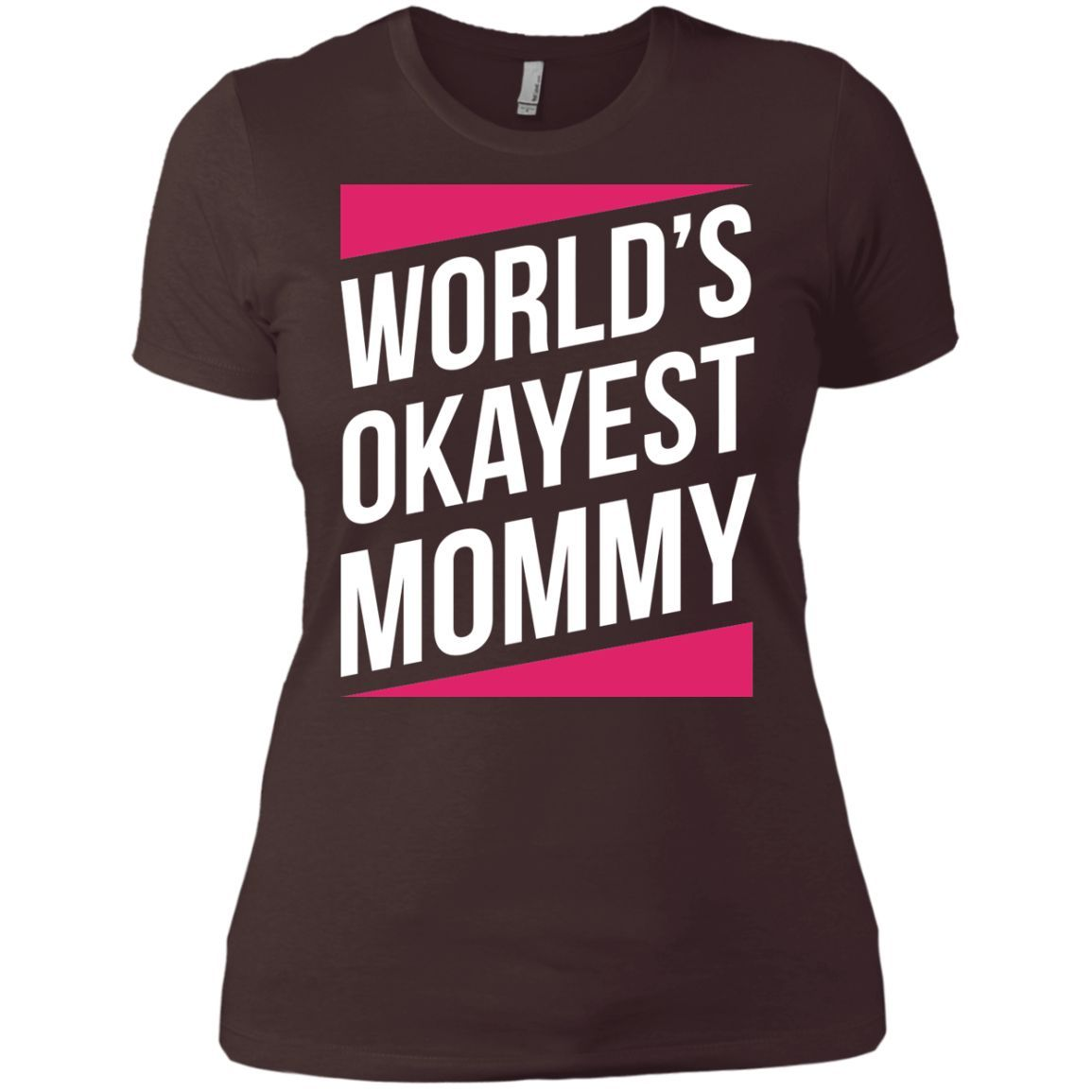 World's Okayest Mommy Mother's day gifts Next Level Ladies' Boyfriend Tee