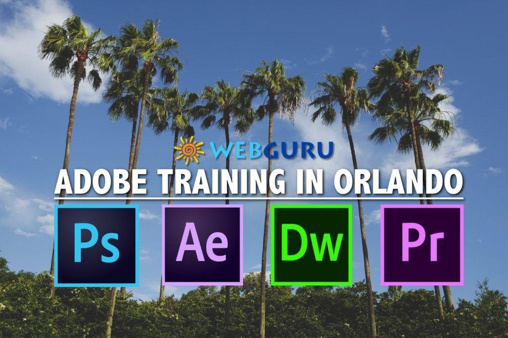 Adobe Training Classes In Orlando Training Classes Digital Marketing Marketing Campaigns
