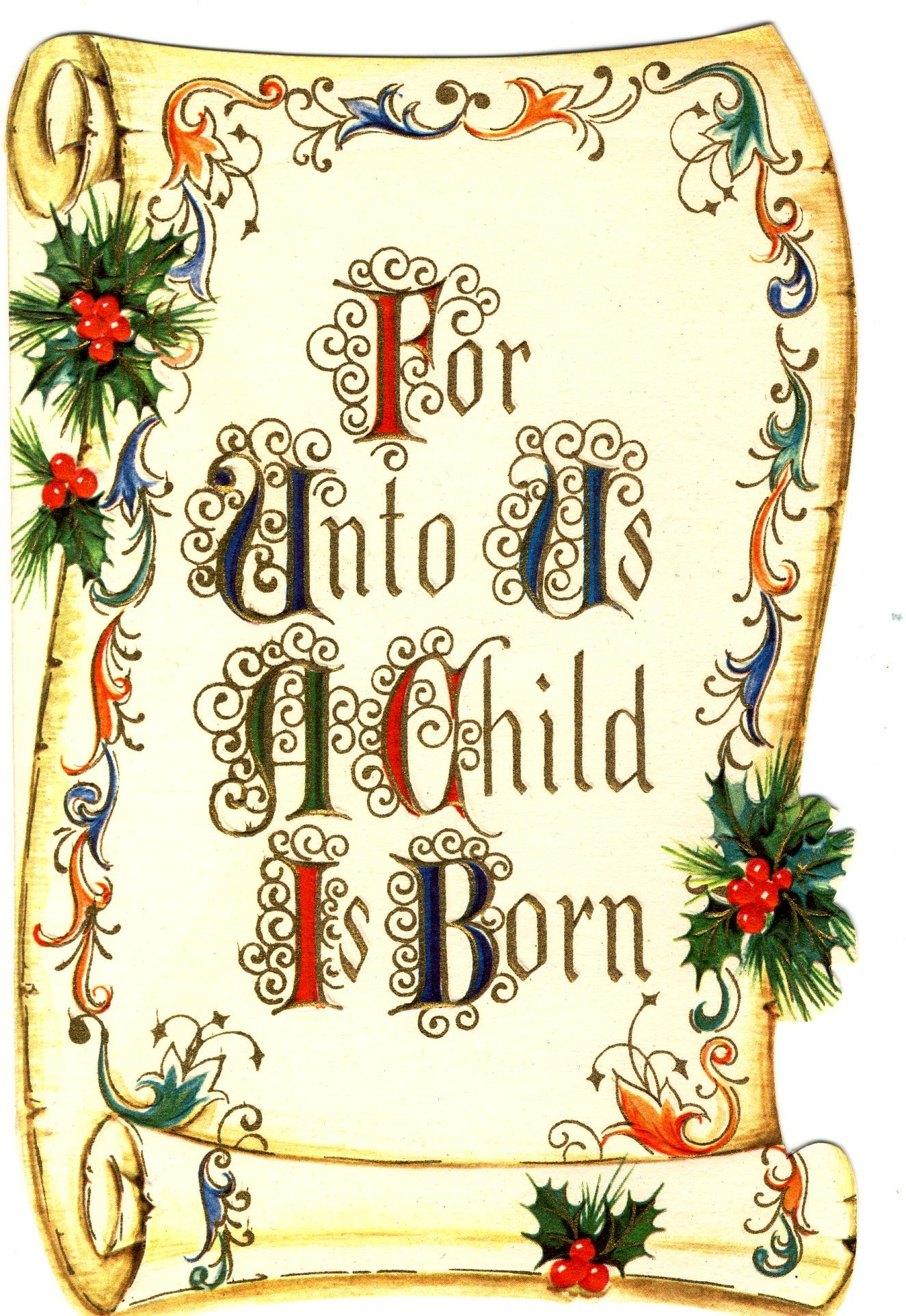 For to us a child is born,unto to us a son is given, and the government will be on his shoulde ...
