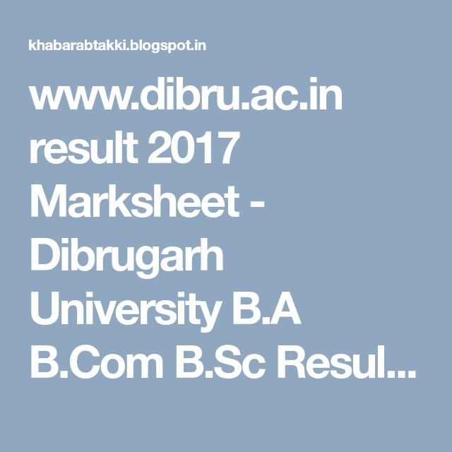 www dibru ac in result 2017 Marksheet - Dibrugarh University