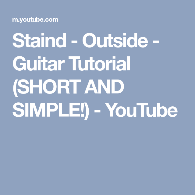 Staind Outside Guitar Tutorial Short And Simple Youtube