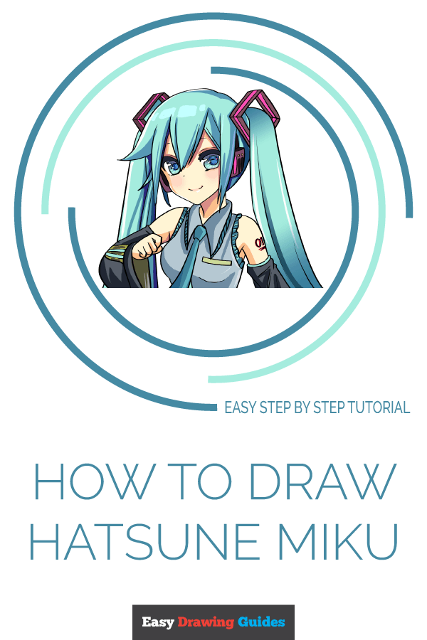 How To Draw Hatsune Miku Really Easy Drawing Tutorial Drawing Tutorial Easy Hatsune Miku Miku