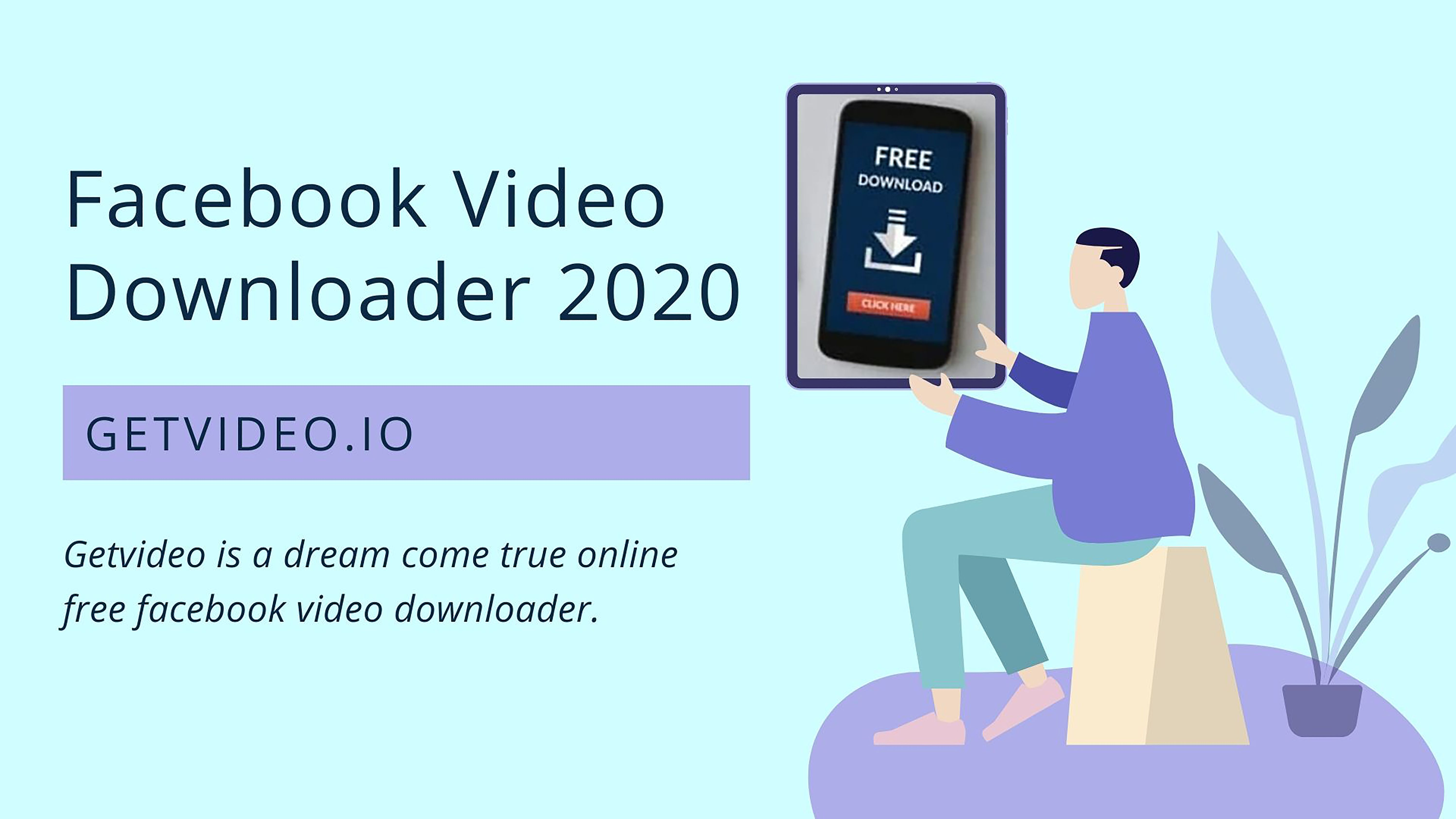 Getvideo is a dream come true online free Facebook_Video