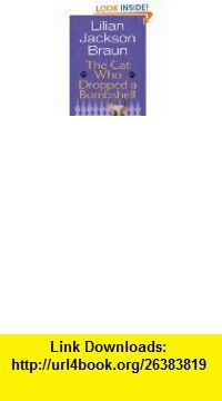 The Cat Who Talked Turkey (Cat Who...) eBook Lilian Jackson Braun ,   ,  , ASIN: B000OCXJIO , tutorials , pdf , ebook , torrent , downloads , rapidshare , filesonic , hotfile , megaupload , fileserve