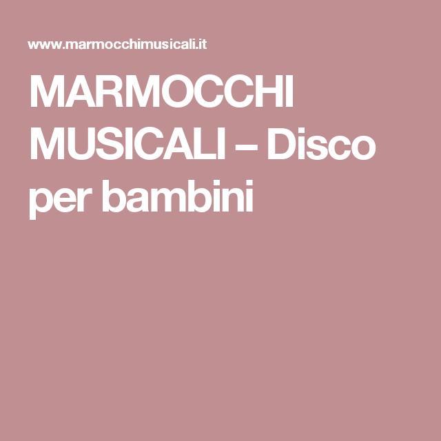 MARMOCCHI MUSICALI – Disco per bambini