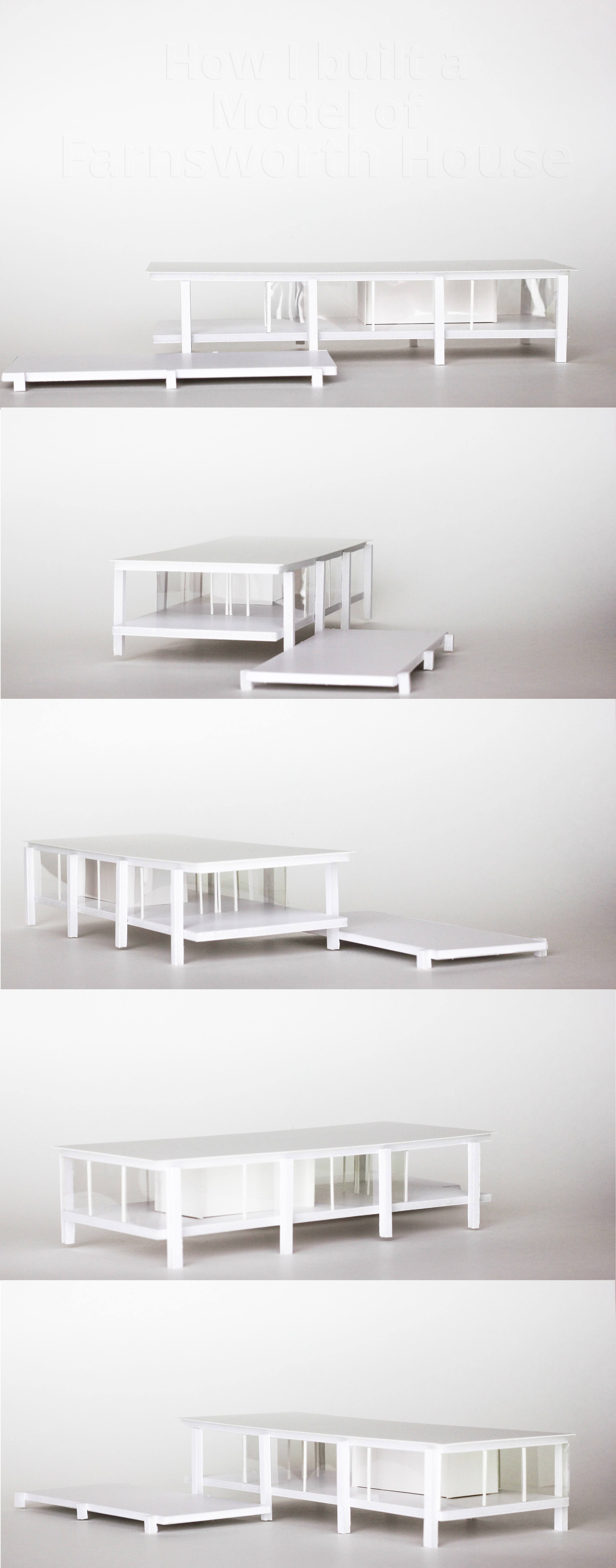 How I Built a Model of Farnsworth HouseModern architectural model