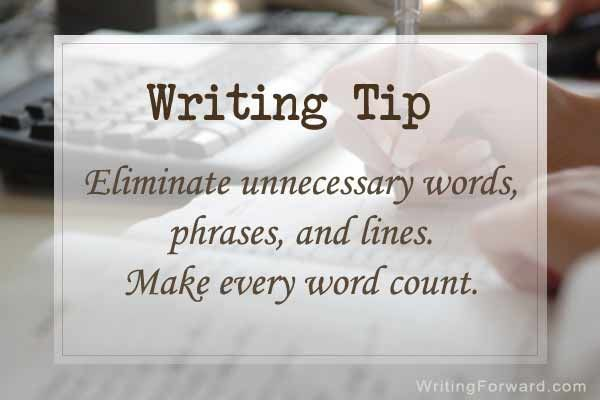 Writing tip eliminate unnecessary words phrases and lines make